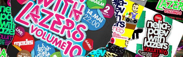 Neljapäev with Lazers: volume 10!
